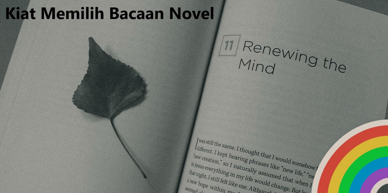 Kiat Memilih Bacaan Novel