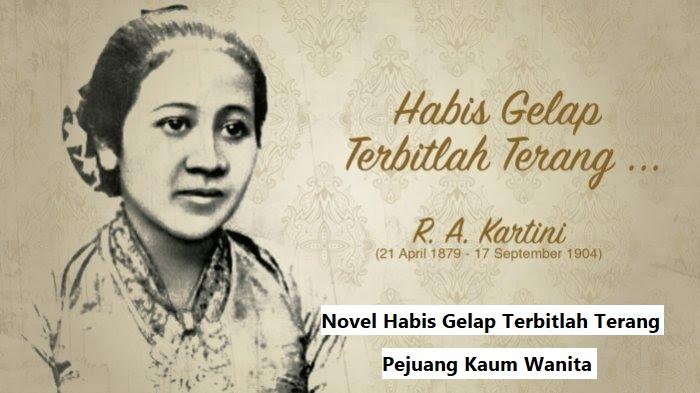 Novel Habis Gelap Terbitlah Terang Pejuang Kaum Wanita